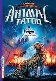 Victoria Schwab - Animal Tatoo saison 2 - Les bêtes suprêmes 2 : Animal Tatoo saison 2 - Les bêtes suprêmes, Tome 02 - Piégés.