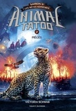 Victoria Schwab - Animal Tatoo - saison 2 - Les bêtes suprêmes Tome 2 : Pièges.
