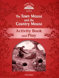 Victoria Tebbs et Ook Hallbjorn - The Town Mouse and the Country Mouse - Activity Book & Play.