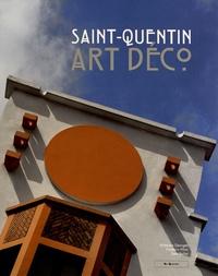 Victorien Georges et Frédéric Pillet - Saint-Quentin Art déco.