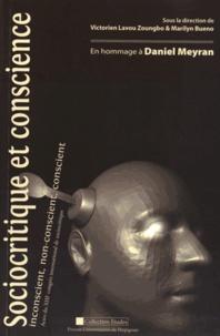 Victorien Lavou Zoungbo et Marilyn Bueno - Sociocritique et conscience : inconscient, non-conscient, conscient - En hommage à Daniel Meyran.