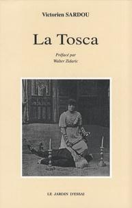 Victorien Sardou - La Tosca.