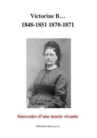 Victorine Brocher - Souvenirs d'une morte vivante.