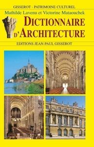 Victorine Mataouchek et Mathilde Lavenu - Dictionnaire d'architecture.