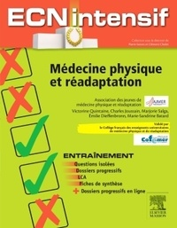 Victorine Quintaine et Charles Joussain - Médecine physique et réadaptation.