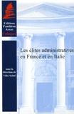 Vida Azimi et Marc-Olivier Baruch - Les élites administratives en France et en Italie.