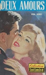 Vida Derry - Deux amours (Two loves have I).