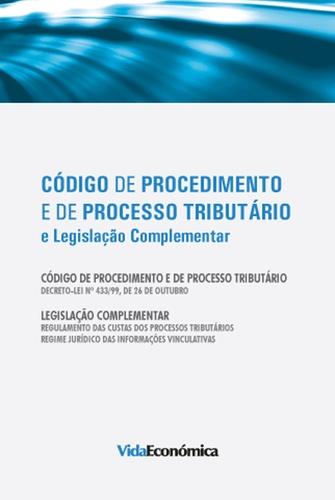 Código de Procedimento e de ProcessoTributário. e Legislação Complementar