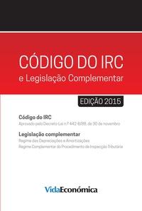 Vida Económica - Código do IRC e legislação Complementar - 2015.