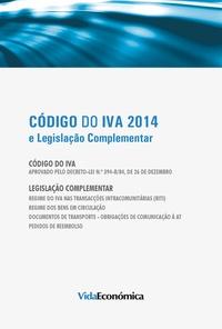 Vida Económica - Código do IVA 2014 - e Legislação complementar.