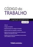 Vida Económica - Código do Trabalho e Legislação Complementar.