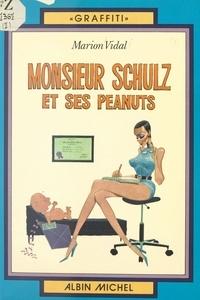 """Vidal - Monsieur Schulz et ses """"Peanuts""""."""