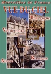 Vidéotel - Vue du ciel : Bourgogne, Val de Loire, Bretagne, Alsace. 1 DVD