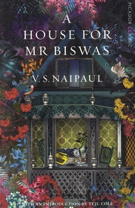 Vidiadhar Surajprasad Naipaul - A House for Mr Biswas.