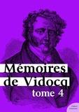 Vidocq - Mémoires de Vidocq, tome 4.