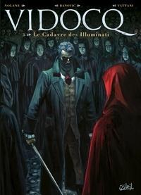 Meilleur téléchargement de livres gratuits Vidocq T03  - Le Cadavre des Illuminati FB2 DJVU MOBI