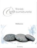 Vie Cartusienne - Trinité et vie surnaturelle - Méditations.