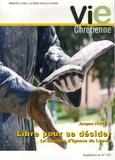 Jacques Fédry - Vie chrétienne Supplément au N° 523 : Libre pour se décider - La manière d'Ignace de Loyola.