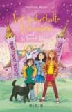 Vier zauberhafte Schwestern und die fremde Magie.