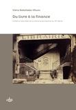 Viera Rebolledo-Dhuin - Du livre à la finance - Crédit et discrédit de la librairie parisienne au XIXe siècle.