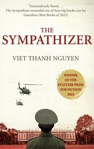 Viet Thanh Nguyen - The Sympathizer.