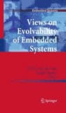 Pierre van de Laar - Views on Evolvability of Embedded Systems.