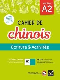 Vigdis Herrera - Cahier de chinois niveau A2 - Ecriture & Activités.