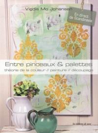 Entre pinceaux et palette - Théorie de la couleur, peinture, découpage.pdf