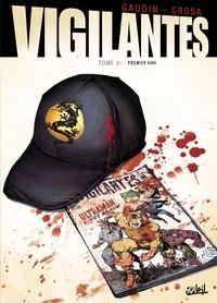 Jean-Charles Gaudin - Vigilantes T01 : Le signe.