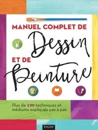 Vigot Editions - Manuel complet de dessin et de peinture.