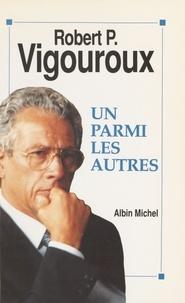 Vigouroux - Un parmi les autres.