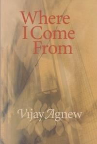 Vijay Agnew - Where I Come From.