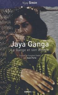 Vijay Singh - Jaya Ganga.