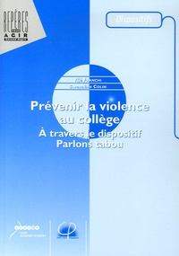 Vijé Franchi et Gwenaëlle Colin - Prévenir la violence au collège - A travers le dispositif Parlons tabou.