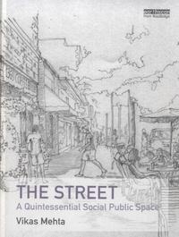 The Street - A Quintessential Social Public Space.pdf