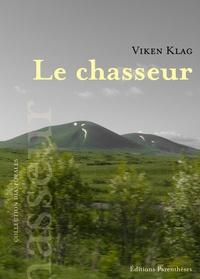 Viken Klag - Le chasseur.