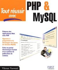 Vikram Vaswani - Tout réussir avec PHP & MySQL.