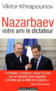 Nazarbaev, votre ami le dictateur.pdf