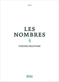 Viktor Pelevine - Les nombres.