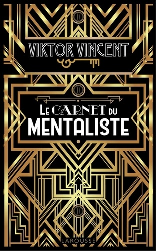 Viktor Vincent - le carnet du mentaliste.