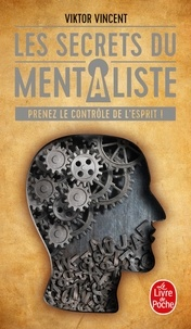 Viktor Vincent - Les secrets du mentaliste.