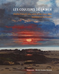 Viktoria von der Brüggen et Benjamin Findinier - Les couleurs de la mer - Charles-François (1817-1878) et Karl (1846-1886) Daubigny en Normandie.