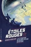 Viktoriya Lajoye et Patrice Lajoye - Etoiles rouges - La littérature de science-fiction soviétique.