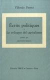 Vilfredo Pareto - Ecrits politiques - Pack en 2 volumes : Lo sviluppo del capitalismo ; Reazione, Liberta, Fascismo.