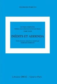 Vilfredo Pareto - Oeuvres complêtes 32 : inédits et addenda.