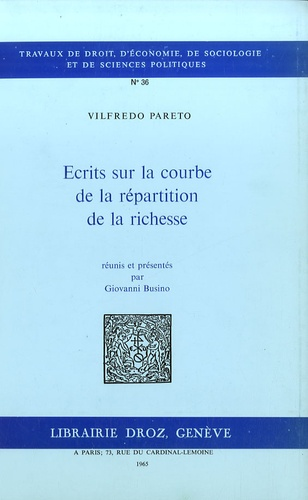 Giovanni Busino et Vilfredo Pareto - Oeuvres complètes - Tome 3, Ecrits sur la courbe de la répartition de la richesse.