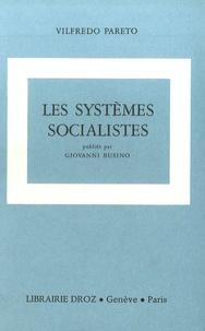 Vilfredo Pareto - Oeuvres complètes - Tome 5, Les systèmes socialistes.