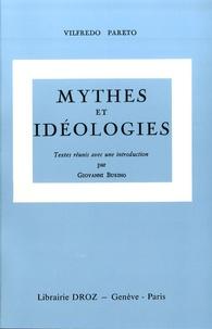 Vilfredo Pareto - Oeuvres complètes - Tome 6, Mythes et idéologies.