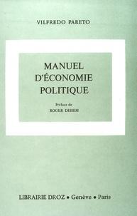 Giovanni Busino - Oeuvres complètes - Tome 7, Manuel d'économie politique.
