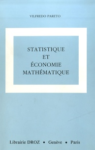 Vilfredo Pareto - Oeuvres complètes - Tome 8, Statistique et économie mathématique.